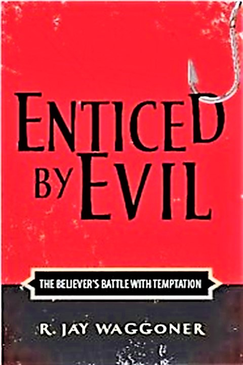 Enticed By Evil